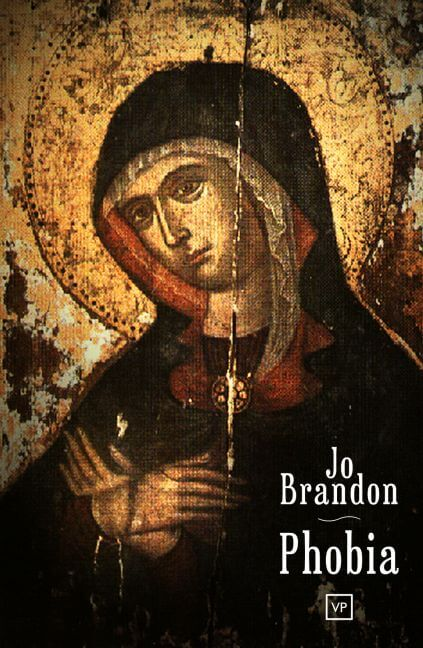 Phobia by Jo Brandon Poet and Editor